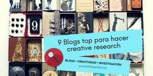 9 BLOGS TOP PARA HACER CREATIVE RESEARCH